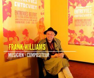 Interview de Frank Williams, musicien compositeur
