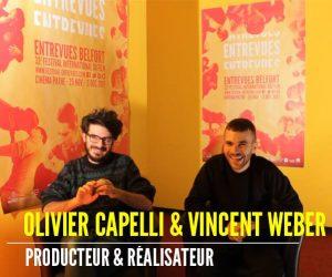 Interview d'Olivier Capelli et de Vincent Weber